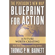 Blueprint for action a future worth creating thomas pm barnett blueprint for action a future worth creating malvernweather Images