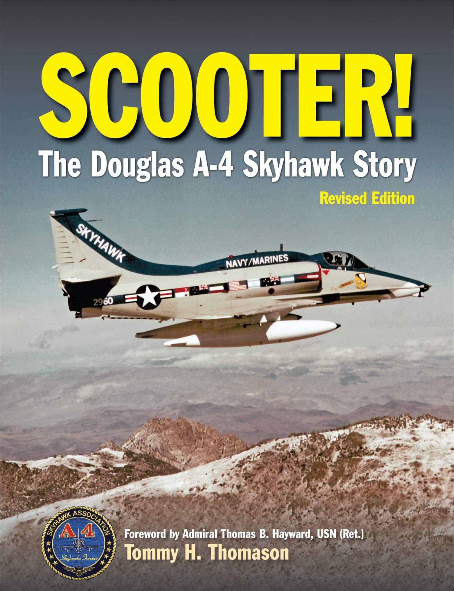 Scooter!: The Douglas A-4 Skyhawk Story by Crecy Publishing