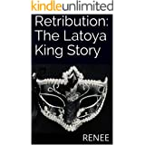 Retribution: The Latoya King Story