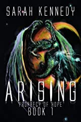 Arising: Prophecy of Hope Book 1 Kindle Edition