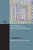 Tradução &: perspectivas teóricas e práticas