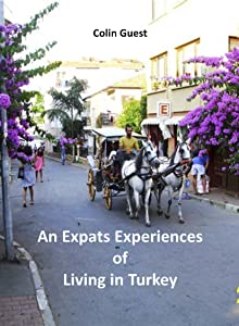 An Expat's Experiences of Living in Turkey