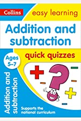 Addition & Subtraction Quick Quizzes Ages 5-7: Prepare for school with easy home learning (Collins Easy Learning KS1) Kindle Edition
