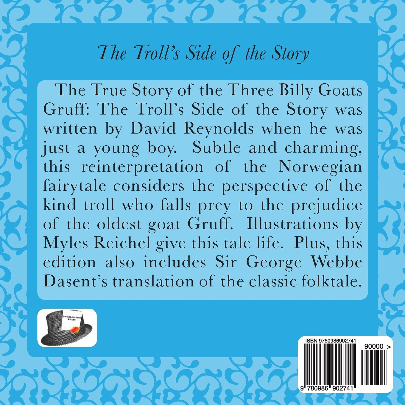 The True Story of the Three Billy Goats Gruff: The Trolls ...
