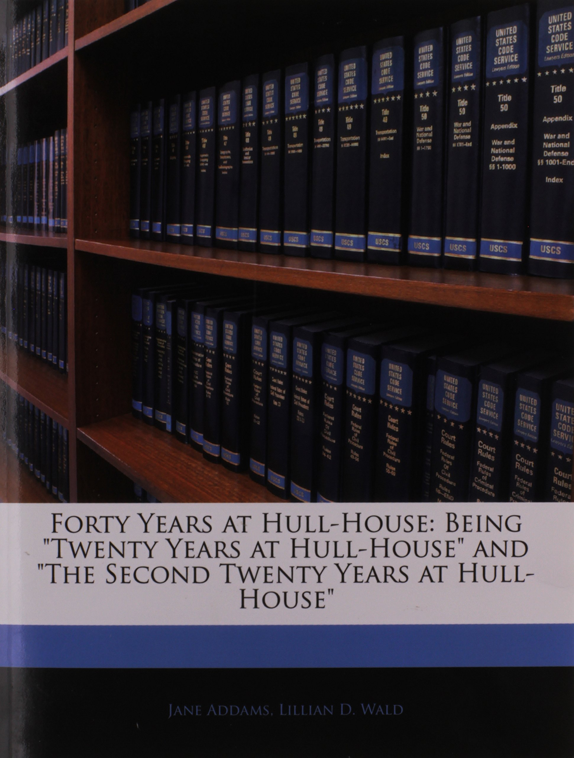 """Read Online Forty Years at Hull-House: Being """"Twenty Years at Hull-House"""" and """"The Second Twenty Years at Hull-House"""" PDF"""