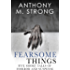 Fearsome Things: Five Short Tales of Horror and Suspense
