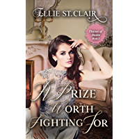 A Prize Worth Fighting For: A Historical Regency Romance (Thieves of Desire Book 3)