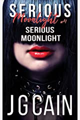 Serious Moonlight: Serious Moonlight 4 Kindle Edition