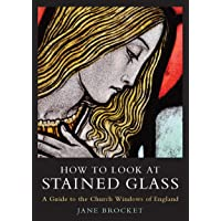How to Look at Stained Glass
