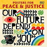 Image for Posters for Peace & Justice 2021 Wall Calendar: A History of Modern Political Action Posters
