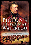 Picton's Division at Waterloo (English Edition)