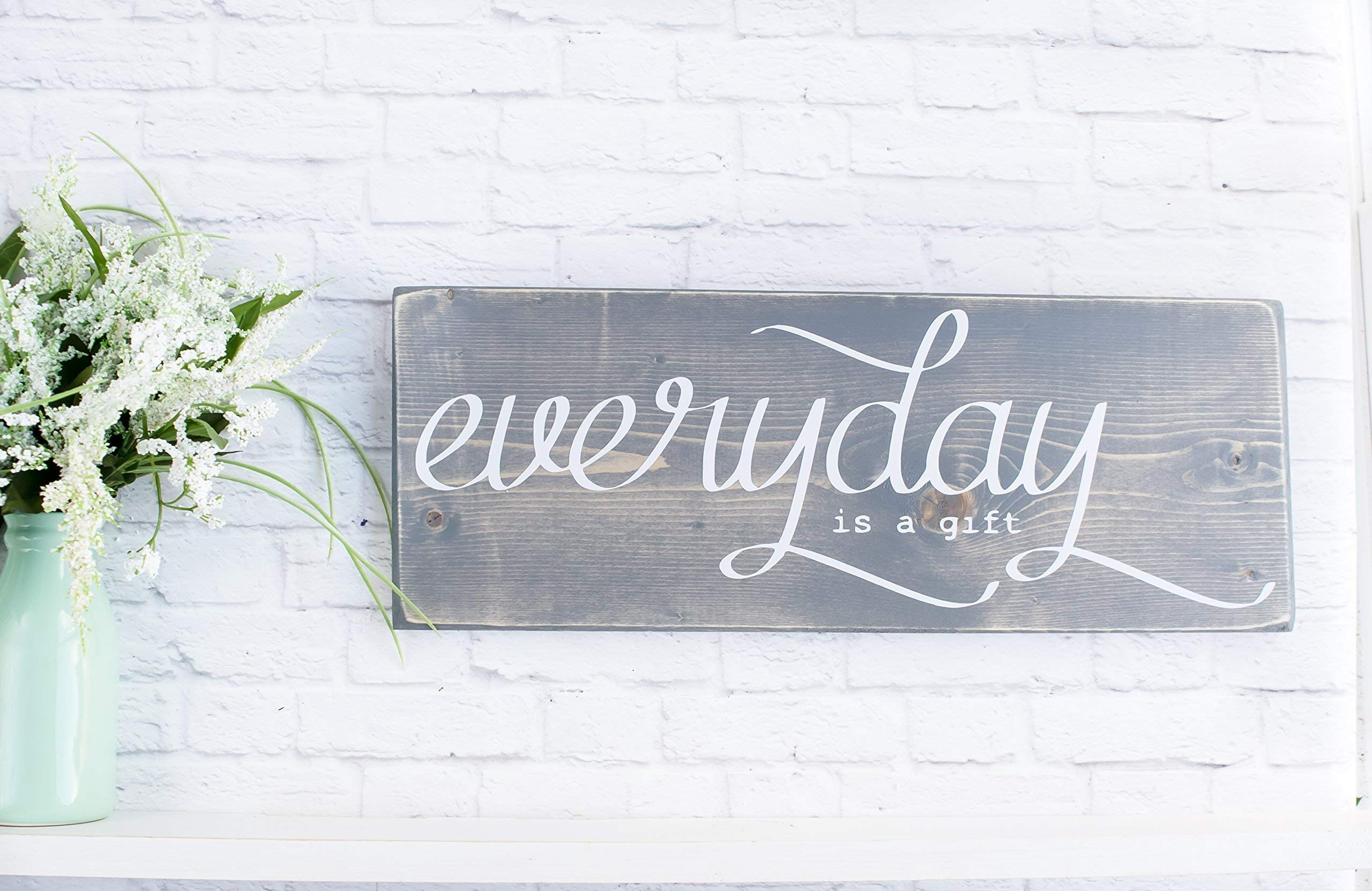 Grey Everyday Is A Gift Wooden Sign, Farmhouse Wood Decor with Quotes
