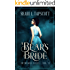 A Bear's Bride: A Retelling of East of the Sun, West of the Moon (Entwined Tales Book 3)