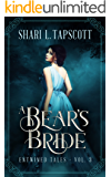 A Bear's Bride: A Retelling of East of the Sun, West of the Moon (Entwined Tales Book 3) (English Edition)