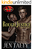 Rough Justice: Brotherhood Protectors World (Out of the Wild Book 1) (English Edition)