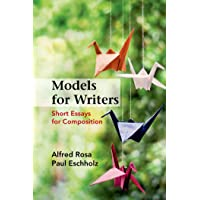 Models for Writers: Short Essays for Composition