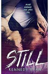 STILL (Grip Book 3) Kindle Edition