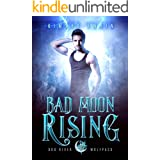Bad Moon Rising (Dog River Wolfpack Book 1)