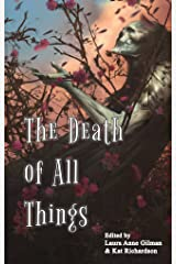 The Death of All Things Kindle Edition