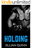 Holding (Love in the End Zone Book 2)