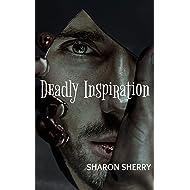 Deadly Inspiration: A short urban fantasy horror story
