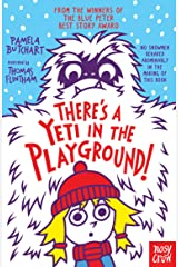 There's A Yeti In The Playground! (Baby Aliens) Kindle Edition