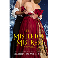The Mistletoe Mistress (Saints & Scoundrels)