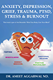 ANXIETY, DEPRESSION, GRIEF, TRAUMA, PTSD, STRESS & BURNOUT: EMOTIONAL RELEASE, POSITIVE PSYCHOLOGY, MINDFULNESS, TAPPING, GRATITUDE & ENERGY MEDICINE FOR HAPPINESS & MENTAL HEALTH