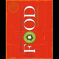 The Oxford Companion to Food (Oxford Companions) (English Edition)