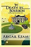 Death By Bourbon (Josiah Reynolds Mystery 4)