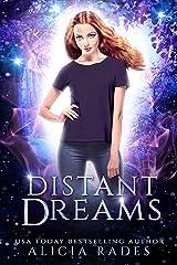 Distant Dreams Kindle Edition