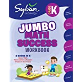 Kindergarten Jumbo Math Success Workbook: 3 Books in 1 --Basic Math, Math Games and Puzzles, Shapes and Geometry; Activities,