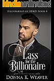 A Lass for the Billionaire (Billionaires of REKD Book 4)