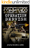 Operation Dervish (COMMANDO Book 4)