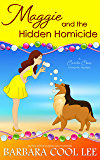 Maggie and the Hidden Homicide (A Carita Cove Mystery Book 5)