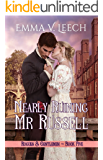 Nearly Ruining Mr Russell (Rogues and Gentlemen Book 5)