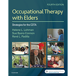 Occupational Therapy with Elders - eBook: Strategies for the Occupational Therapy Assistant