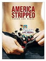 America Stripped: Naked Las Vegas