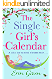The Single Girl's Calendar: A fantastic, feel-good Rom Com