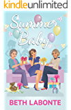 Summer Baby: A Novella (The Summer Series Book 3)