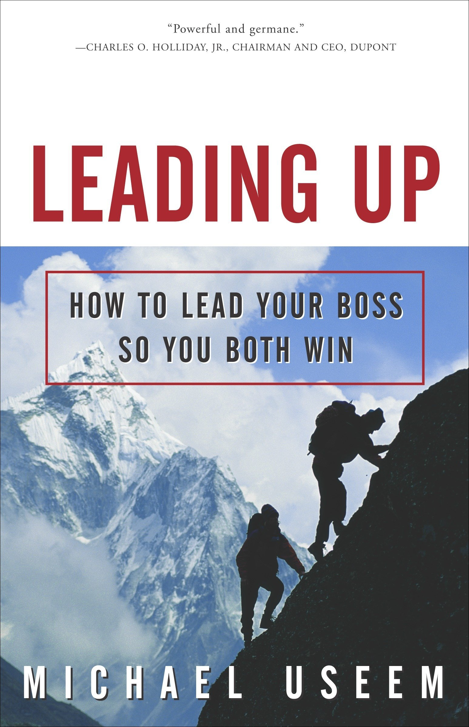 Download Leading Up: How to Lead Your Boss So You Both Win pdf epub