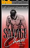Savage Chaos (Racing Dirty Series Book 3)