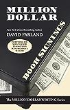 Million Dollar Book Signings (Million Dollar Writing Series)