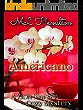 Americano (A Zion Sawyer Cozy Mystery Book 5)