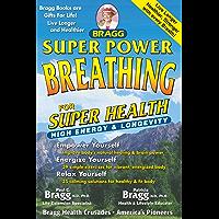 Super Power Breathing For Super Energy