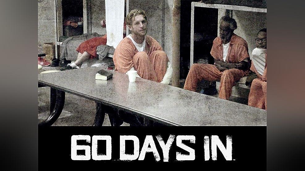 60 Days In - Season 1