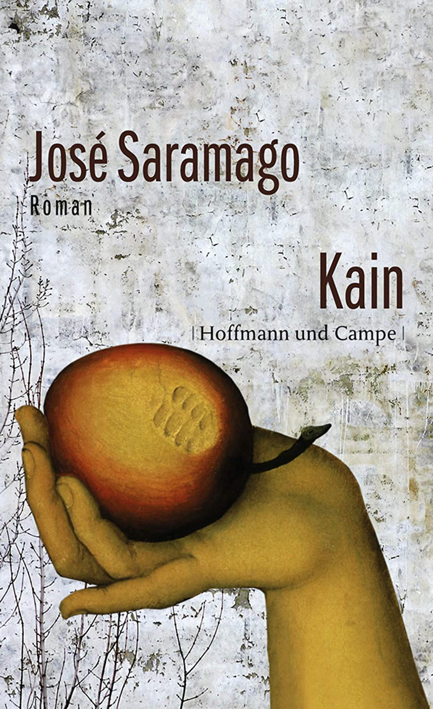 Kain: Roman (German Edition) eBook: Saramago, José, Karin von ...