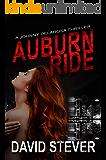 Auburn Ride: A Johnny Delarosa Thriller (The Delarosa Series Book 1)