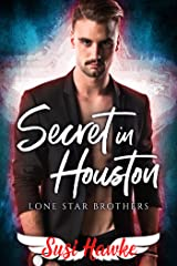 Secret in Houston (Lone Star Brothers Book 3) Kindle Edition
