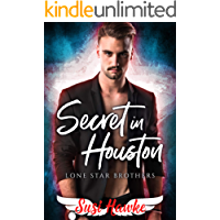 Secret in Houston (Lone Star Brothers Book 3) (English Edition)